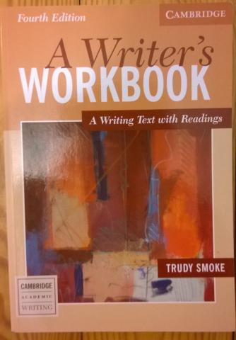 "Daiktas T. Smoke ""A writer's workbook. A writing text with readings"""