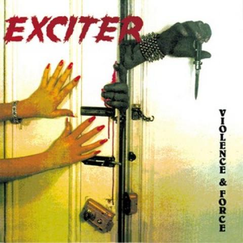Daiktas Exciter - Violence & Force
